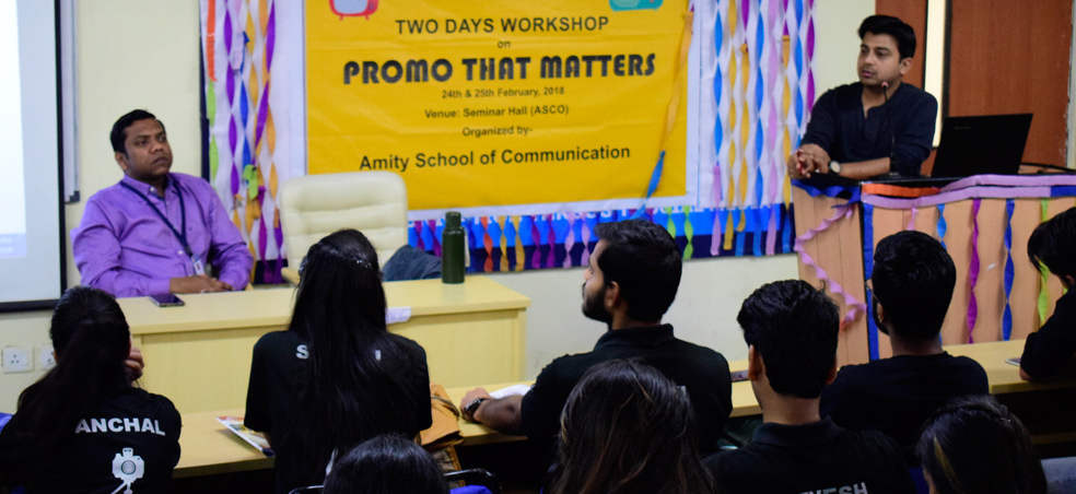 """Amity University Organised a workshop on """"Promo That Matters"""""""