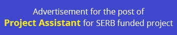 Advertisement for the post of Project Assistant for SERB funded project