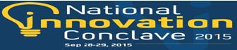 National Innovation Conclave 2015: Call for Full Papers/ Write-up on Projects/Working Models/Business Plans and Invitation for Schools/Colleges/Entrep