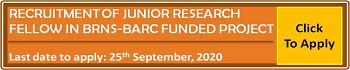 Recruitment of Junior Research Fellow in BRNS-BARC Project